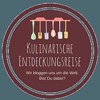 Kulinarische Entdeckungsreise - Wir bloggen uns um die Welt